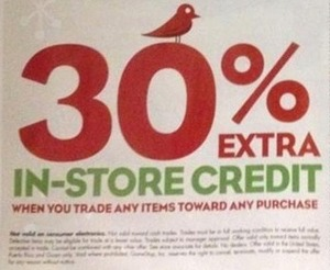 30% Extra In-Store Credit w/ Trade In & Any Purchase