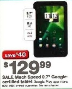 "Mach Speed 9.7"" Google Certified Tablet"