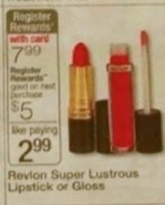 Revlon Super Lustrous Lipstick or Gloss + $5 Register Rewards