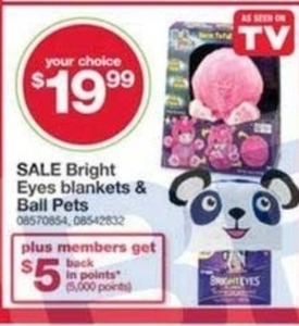 Bright Eyes Blankets and Ball Pets + $5 Back in Points