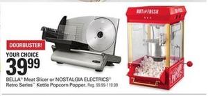 Bella Meat Slicer, Nostalgia Electrics or Retro Series Popcorn Popper