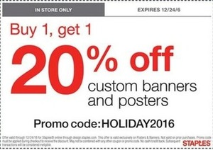 B1G1 20% off Custom Banners & Posters w/ Code HOLIDAY2016