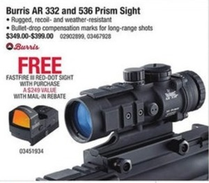 Burris AR 332 and 536 Prism Sight + Free Fastfire III Red-Dot Sight with mail-in rebate