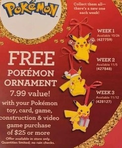 Pokemon Ornament w/ $25 Pokemon Purchase