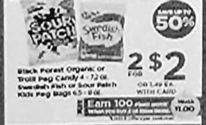 Swedish Fish, Sout Patch Kids & Select Candy + $1 PP