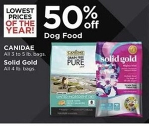 Canidae 3-5lb bags and Solid Gold 4 lb bags' Dog Food