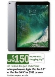 "Apple iPad Pro 9.7"" or iPad Pro 10.5"" + $150 Custom Coupon"