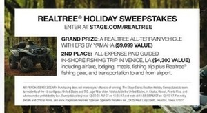 Realtree Holiday Sweepstakes - Grand Prize: Realtree All-Terrain Vehicle w/ EPS - 2nd Place: All-Expense Paid Guided In-Shore Fishing Trip in LA