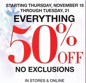 50% Off Everything, November 16 - 21