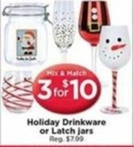 Holiday Drinkware or Latch Jars