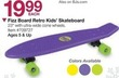 BJs Toy Catalog Fizz Board Retro Kid's Skateboard