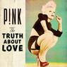 Target Pink Truth About Love CD