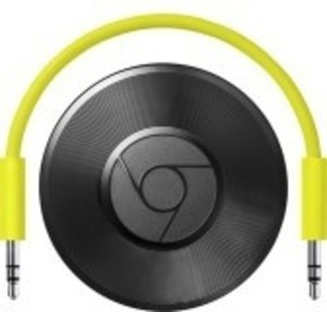 Chromecast & Chromecast Audio